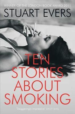 Ten Stories About Smoking-Stuart Evers