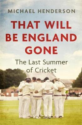That Will Be England Gone-Michael Henderson