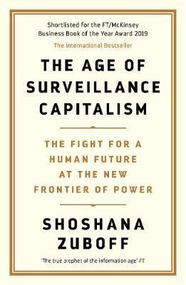 The Age Of Surveillance Capitalism-Shoshana Zuboff