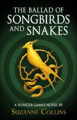 The Ballad Of Songbirds And Snakes-Suzanne Collins