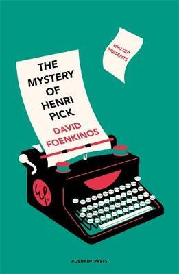 The Mystery of Henri Pick-David Foenkinos