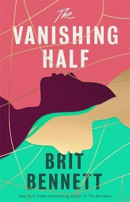 The Vanishing Half-Brit Bennett