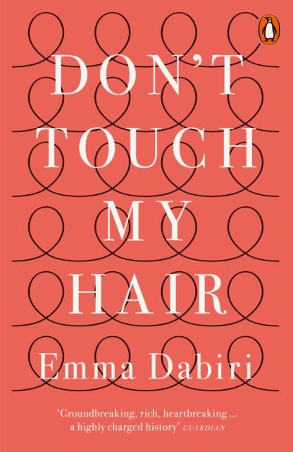 Don't Touch My Hair-Emma Dauber