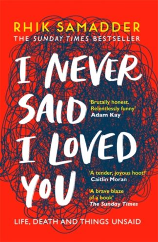 I Never Said I Loved You-Rhik Samadder