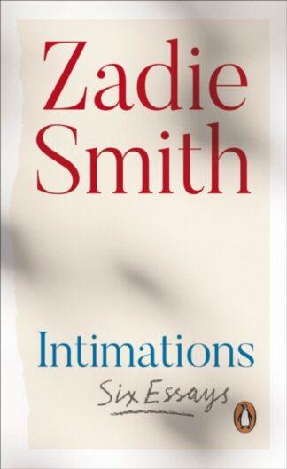 Intimations-Zadie Smith