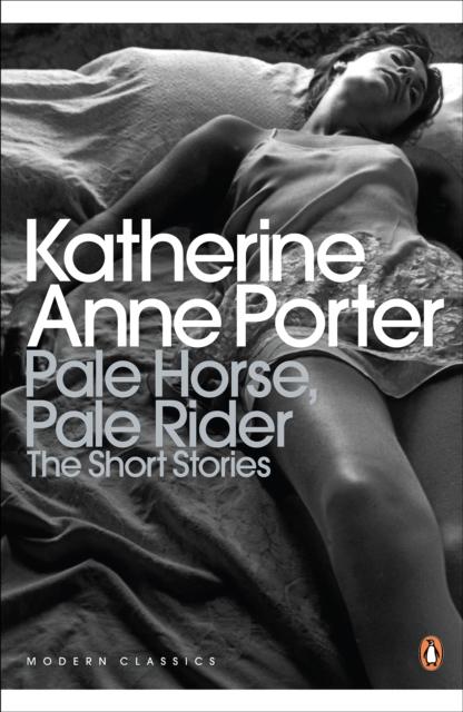 Pale Horse, Pale Rider-Katherine Anne Porter