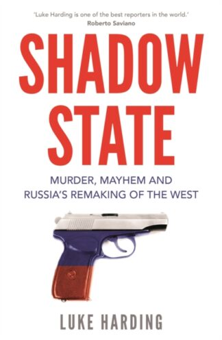 Shadow State-Luke Harding