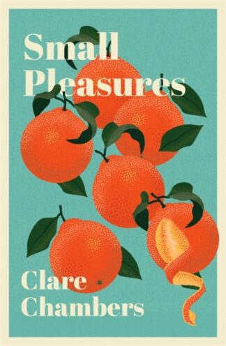 Small Pleasures-Clare Chambers