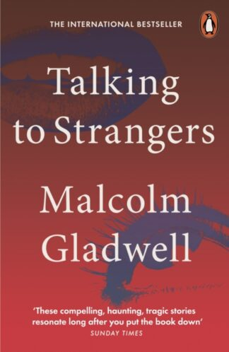 Talking to Strangers-Malcolm Gladwell