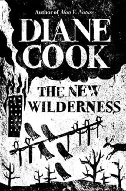 The New Wilderness-Diane Cook