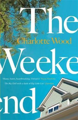 The Weekend-Charlotte Wood