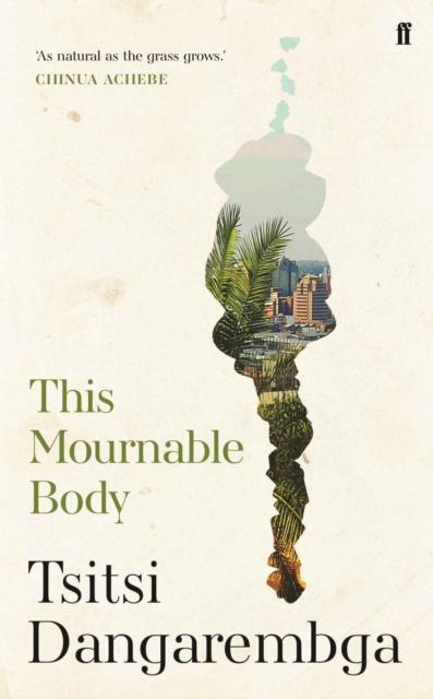 This Mournable Body-Tsitsi Dangarembga