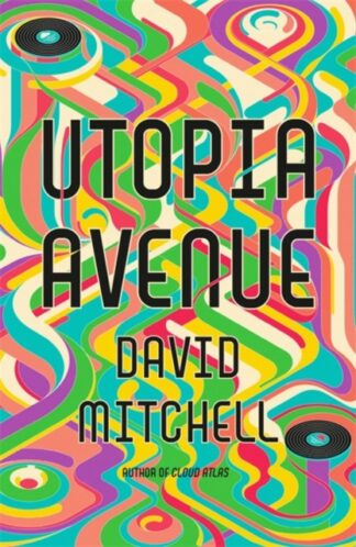 Utopia Avenue-David Mitchell