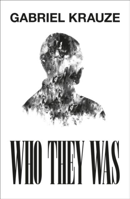 Who They Was-Gabriel Krauze