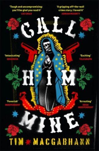 Call Him Mine-Tim Macgabhann