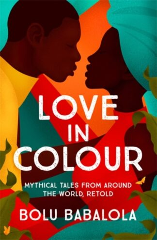 Love in Colour-Bolu Babalola