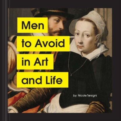 Men To Avoid In Art And Life-Nicole Tersigni