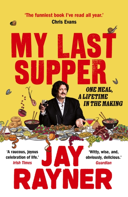 My Last Supper-Jay Rayner