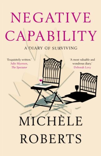 Negative Capability-Michele Roberts