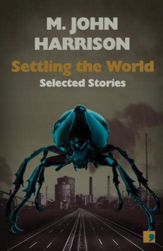 Settling the World-M John Harrison