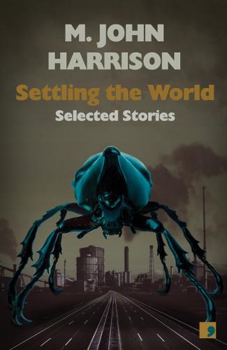 Settling the World-M John Harrison
