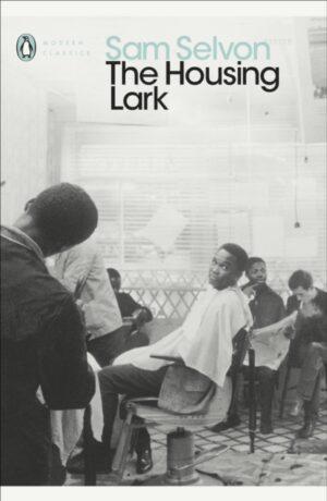 The Housing Lark – Sam Selvon