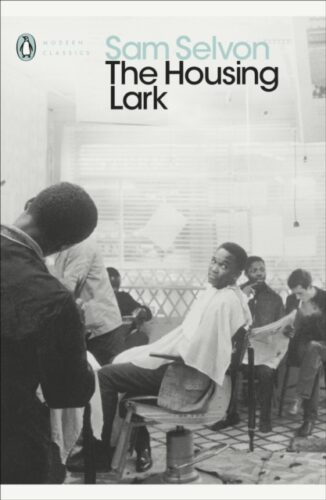 The Housing Lark-Sam Selvon