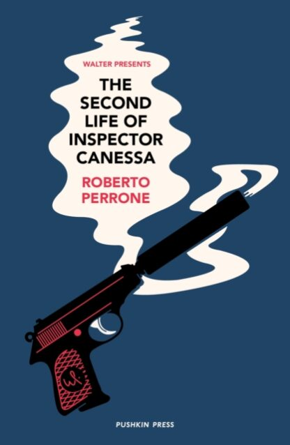 The Second Life of Inspector Canessa_Roberto Perrone
