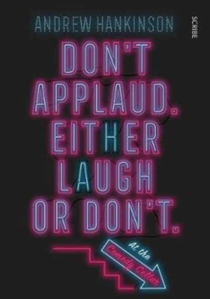 Don't Applaud Either Laugh Or Don't-Andrew Hankinson