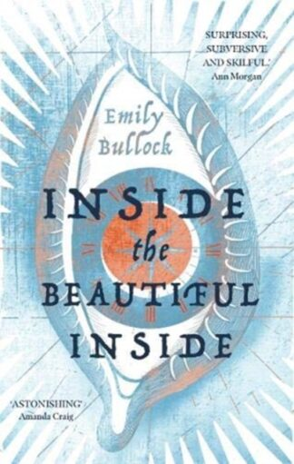 Inside The Beautiful Inside-Emily Bullock