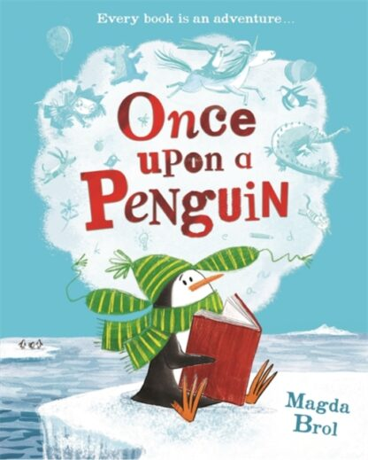 Once Upon A Penguin-Magda Brol