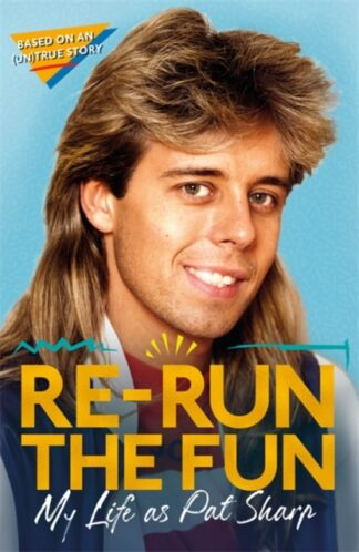 Re-Run The Fun-Pat Sharp