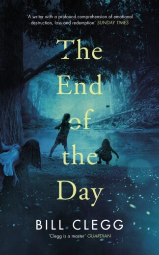 The End Of The Day-Bill Clegg