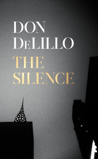 The Silence-Don Delillo