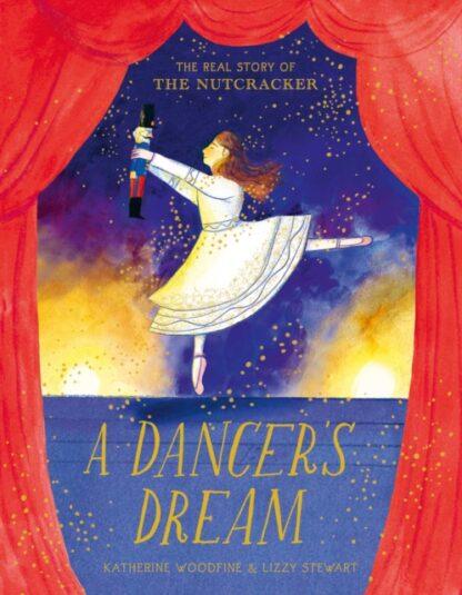 A Dancer's Dream-Katherine Woodfine,Lizzy Stewart