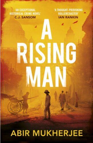 A Rising Man-Abi Mukherjee
