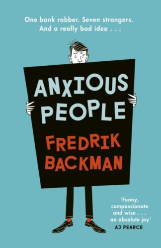 Anxious People-Frederik Backman