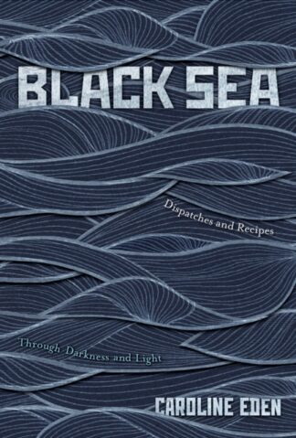 Black Sea-Caroline Eden