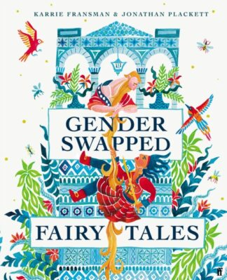 Gender Swapped Fairy Tales-Karrie Fransman, Jonathan Placket