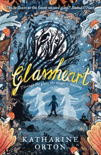 Glassheart-Katharine Orton