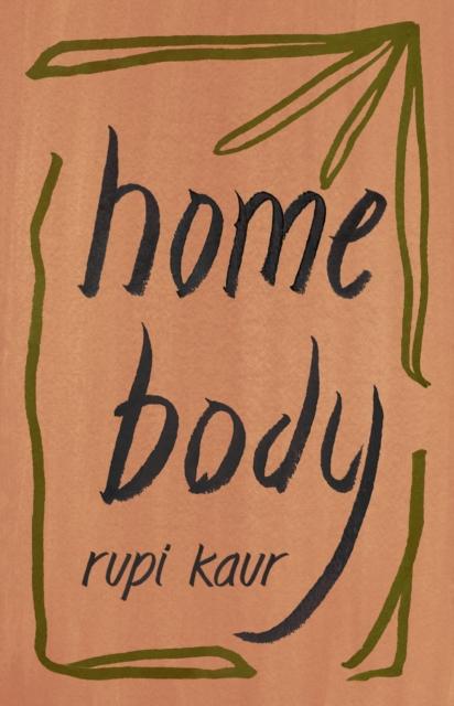 Home Body-Rupi Kaur