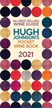 Hugh Johnson's Pocket Wine Guide 2021