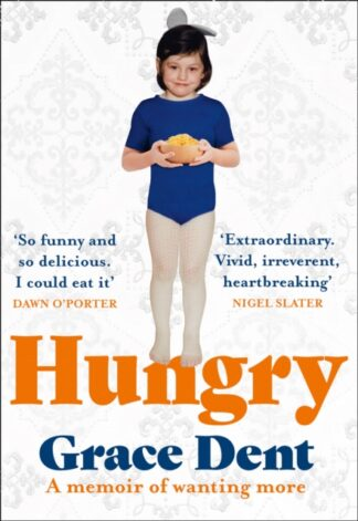 Hungry-Grace Dent