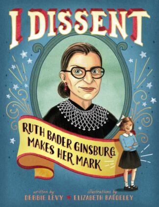 I Dissent-Debbie Levy