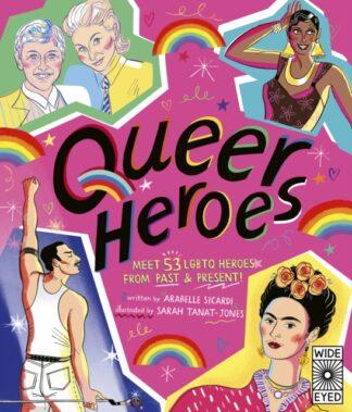 Queer Heroes-Arabella Si