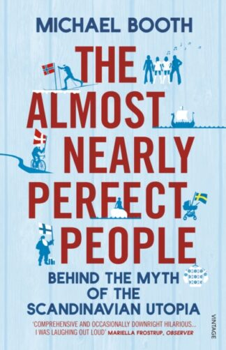 The Almost Nearly Almost Perfect People-michael Booth