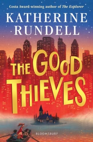 The Good Thieves-Katherine Rundell