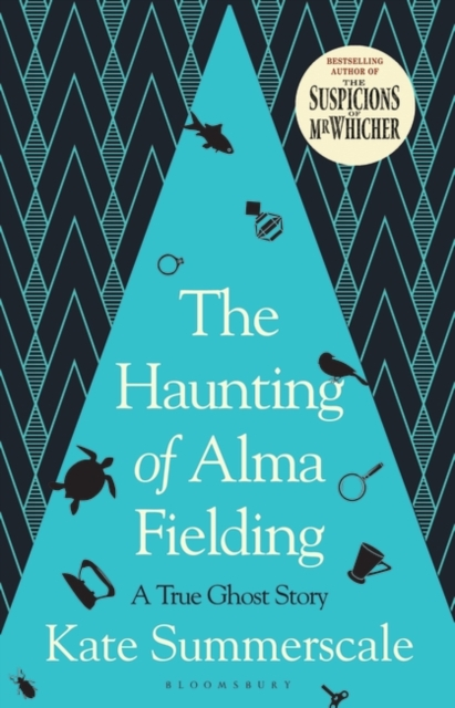 The Haunting Of Alma Fielding-Kate Summerscale