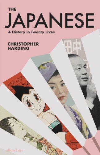 The Japanese a History in Twenty Lives-Ian Harding