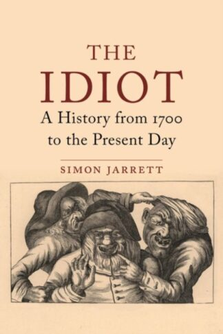 Those They Call Idiots-Simon Jarrett